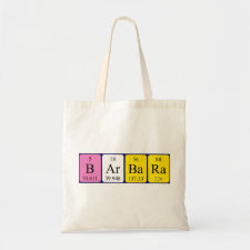 Bag featuring the name Barbara spelled out in symbols of the chemical elements