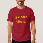 Barbara Please Tees