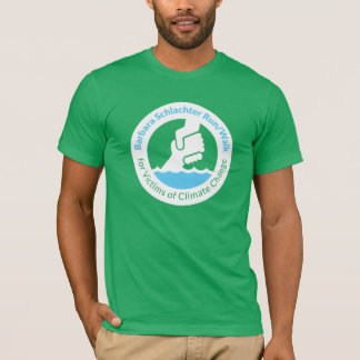 Barbara Schlachter Run/Walk for Climate Change 2 T-Shirt