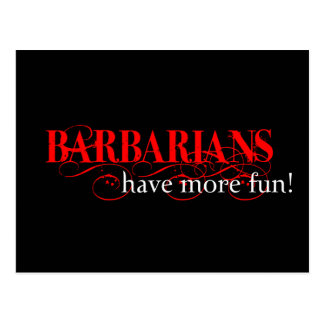 Barbarians Have More Fun! Postcard