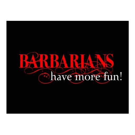 Barbarians Have More Fun! Postcards