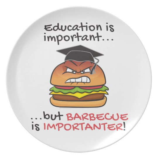 Barbecue is importanter funny angry burger plate