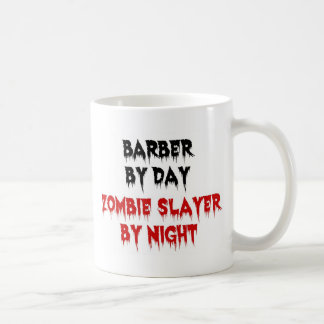 Barber by Day Zombie Slayer by Night Coffee Mug