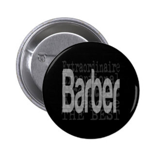 Barber Extraordinaire 6 Cm Round Badge