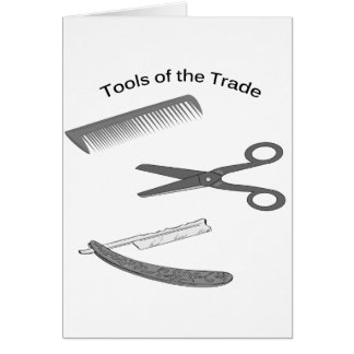 Barber Tools of The Trade Greeting Card