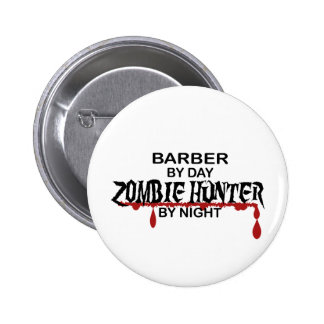 Barber Zombie Hunter 6 Cm Round Badge