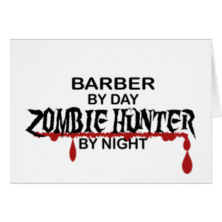 Barber Zombie Hunter Greeting Card