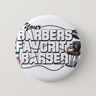 Barbers Favorite Barber 6 Cm Round Badge