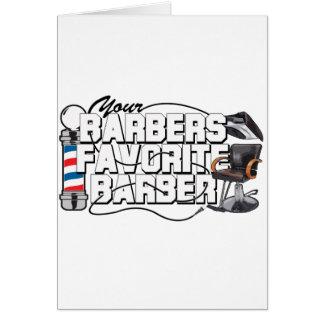 Barbers Favorite Barber Greeting Card