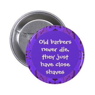 barbers job funny button