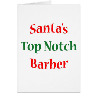 BarberTop Notch Greeting Card