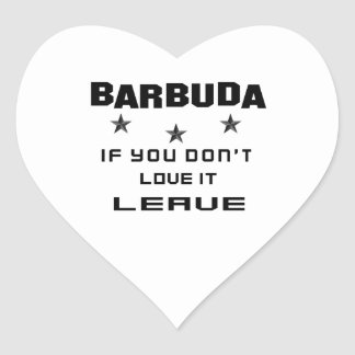 Barbuda If you don't love it, Leave Heart Sticker
