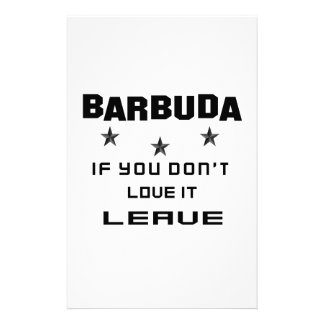 Barbuda If you don't love it, Leave Personalised Stationery