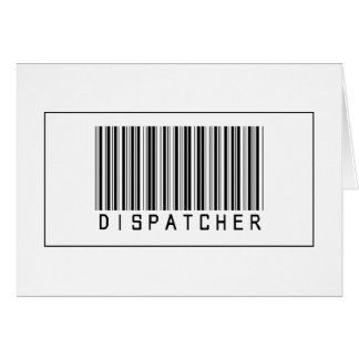 Barcode Dispatcher Greeting Card