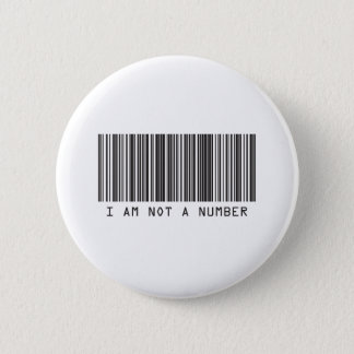 Barcode - I Am Not  A Number 6 Cm Round Badge