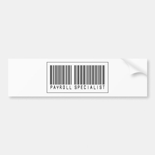 Barcode Payroll Specialist Bumper Stickers