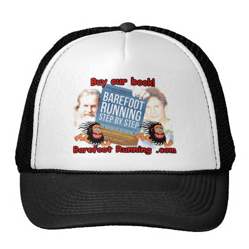 Barefoot Running Step by Step - Buy our Book! Trucker Hat