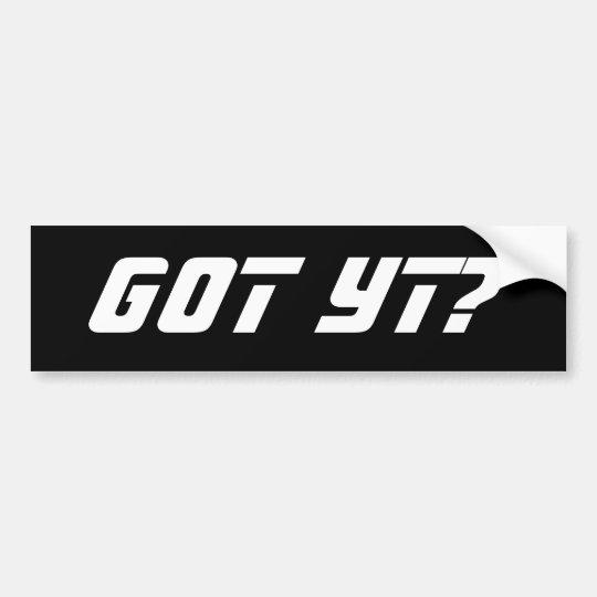 Barfleet Got YT? Bumper Sticker