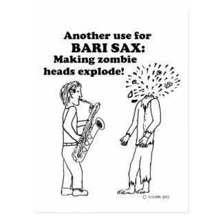 Bari Sax Makes Zombies Explode Postcard