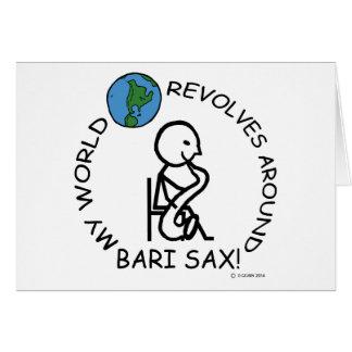 Bari Sax - World Revolves Around Greeting Card