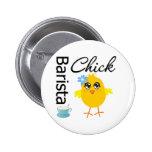 Barista Chick Pin