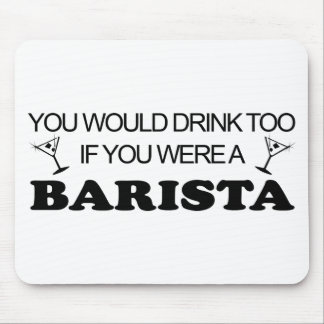 Barista Drink Too Mouse Pad
