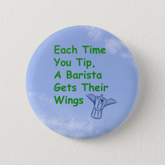 Barista gets wings button