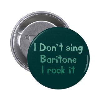 Baritone Rock It Button