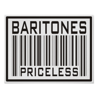 Baritones Priceless Poster