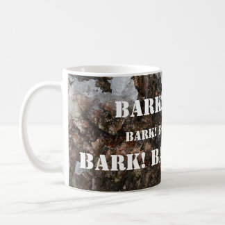 BARK! BARK! BARK! Tree Bark Basic White Mug