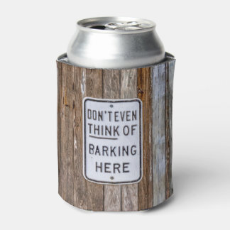 Barking Sign Can Cooler