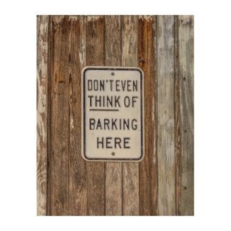 Barking Sign Wood Wall Art Wood Canvases