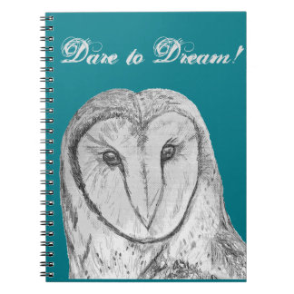 "Barn Owl ""Dare to Dream"" Notebook"