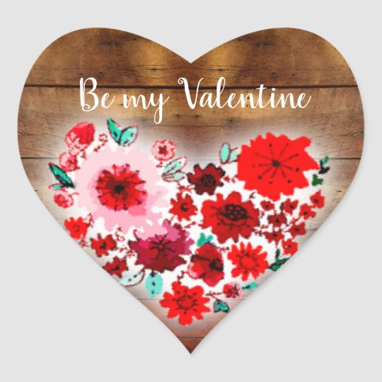 Barn wood floral heart | Be my Valentine heart Heart Sticker