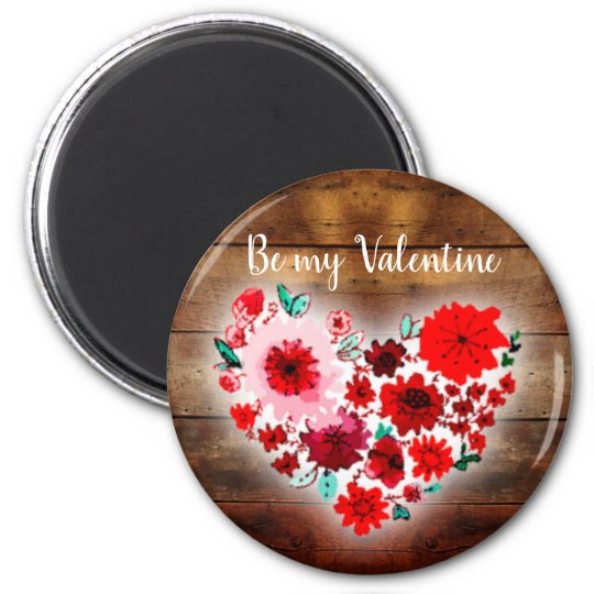 Barn wood floral heart | Be my Valentine heart Magnet