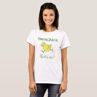 BarnChick that's me! Ladies Tshirt