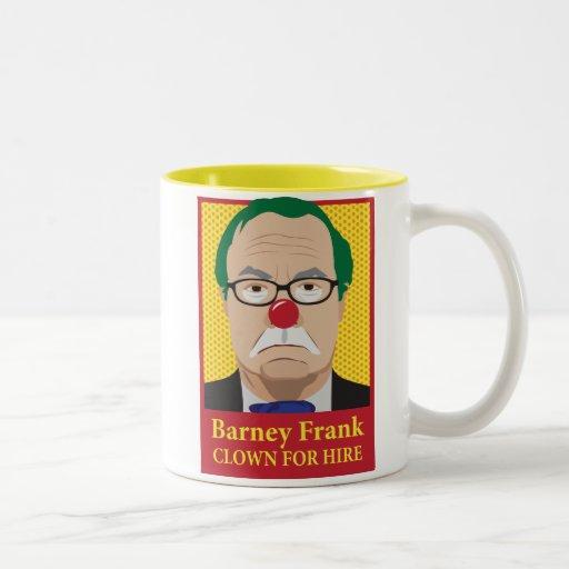 Barney Frank is a Clown Coffee Mug
