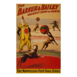 Barnum & Bailey - Marvelous Football Dogs Poster