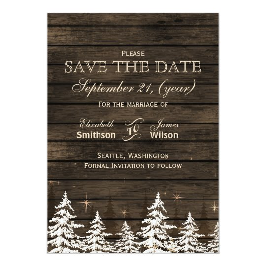 Barnwood Rustic Pine trees, winter save the dates