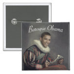 Baroque Obama Pinback Buttons