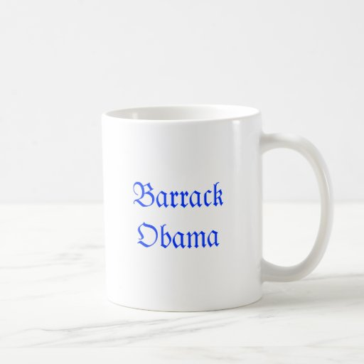 Barrack Obama Coffee Mugs