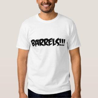 BARRELS!!! T SHIRTS