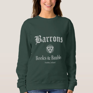 Barrons Books and Baubles Women's Sweatshirt
