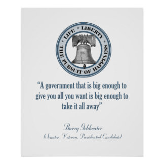 Barry Goldwater Quote (Big Government) Poster