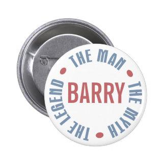 Barry Man Myth Legend Customisable Pin