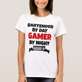 Bartender by Day Gamer by Night T-Shirt