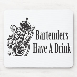 Bartenders Have a Drink Mouse Pad