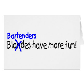 Bartenders Have More Fun Card