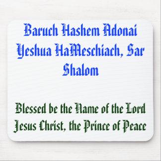 Baruch Hashem Adonai Yeshua HaMeschiach Mouse Pads