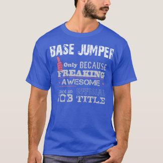 Base Jumper - T shirt
